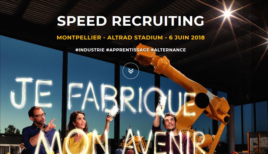 Speed Recruiting Industrie Montpellier Apprentissage
