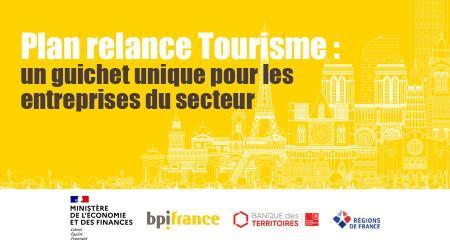 Lancement du Plan relance Tourisme, un guichet unique pour les entreprises du secteur