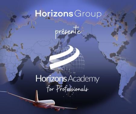 Horizons Group lance Horizons Academy For Professionals, une structure de formation dédiée aux professionnels de l'aviation et du tourisme.