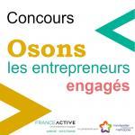 Osons les entrepreneurs engagés : candidature jusqu'au 12 novembre