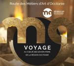 Ouverture de la Route des Métiers d'Art d'Occitanie / Pyrénées-Méditerranée