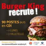 Burger King recrute à Lunel, Villetelle (90 postes) et Montgiscard (40 postes).
